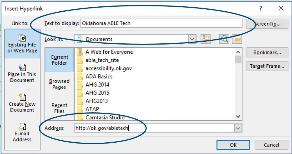 "Word Insert Hyperlink menu. Text to Display field reads ""Oklahoma ABLE Tech"". Address field reads ""http://ok.gov/abletech""."